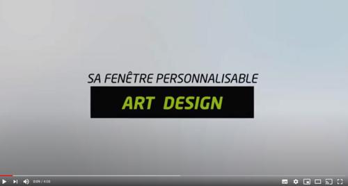 Art Design, la fenêtre personnalisable et 100% recyclable en vidéo !