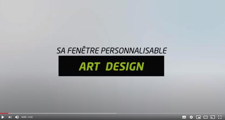 Art Design, la fenêtre personnalisable et 100% recyclable en vidéo ! 0